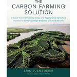 The Carbon Farming Solution by Eric Toensmeier