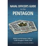 Naval Officer's Guide to the Pentagon - Frederick W. Kacher - 9781682474662