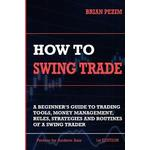 How To Swing Trade by Brian Pezim
