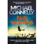 Fair Warning - Michael Connelly - 9781409199106