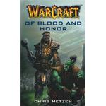Warcraft: Of Blood and Honor - Chris Metzen - 9780743418973