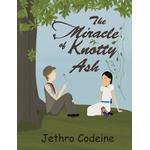 Miracle of Knotty Ash - Jethro Codeine - 9781491885437
