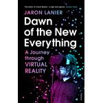 Dawn of the New Everything - Jaron Lanier - 9781473522794