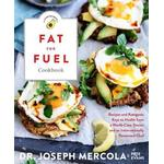 Fat for Fuel Ketogenic Cookbook by Dr. Joseph Mercola
