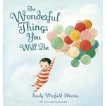 Wonderful Things You Will Be - Emily Winfield Martin - 9780241446959
