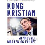 Kong Kristian - Kristian Brårud Larsen - 9788772382524