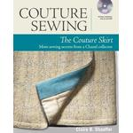 Couture Sewing: The Couture Skirt: more sewing by Claire B. Shaeffer
