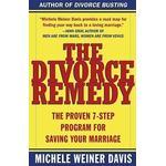 The Divorce Remedy by Michele Weiner Davis