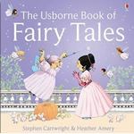 Usborne Book Of Fairy Tales Combined Volume by Heather Amery
