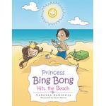 Princess Bing Bong Hits the Beach - Vanessa Paniccia - 9781491841891