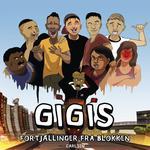 Gigis - Fortjællinger fra blokken - Majid Ahmad - 9788726706154