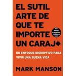 Sutil Arte de Que Te Importe Un Caraj* by Mark Manson