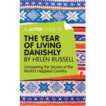 Joosr Guide to... The Year of Living Danishly by Helen Russell - Joosr - 9781785674860