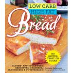 Low Carb High Fat Bread - Mariann Andersson - 9781632200341