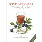 BOG: KRYDDERSNAPS - Velsmag på flasker, af Peter Friis Møller