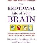 The Emotional Life of Your Brain by Richard J Davidson