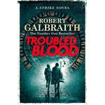 Troubled Blood - Robert Galbraith - 9780751579956