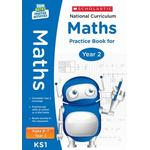 National Curriculum Maths Practice Book for Year 2 by Scholastic