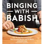 Binging with Babish - Andrew Rea - 9781328592385