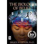 The Biology of Belief by Bruce H Lipton