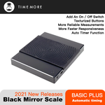 TIMEMORE 2021 Basic Plus Black Mirror Pour Over Coffee and Espresso Scale Electronic Scale Auto Timer Kitchen scale 0.1g / 2kg