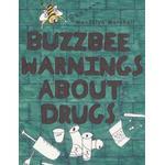 Buzzbee Warnings About Drugs - Wendolyn Marshall - 9781438999807