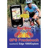 GPS Praxisbuch Garmin Edge 1000/Explore - 9783735724861