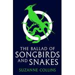 Ballad of Songbirds and Snakes (A Hunger Games Novel) - Suzanne Collins - 9780702309519