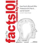 Exam Prep for Microsoft Office Professional 2013 Plain & ... - 9781538847978