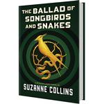 The Ballad of Songbirds and Snakes (Hunger Games by Suzanne Collins