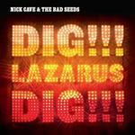 Cave Nick: Dig Lazarus dig 2008