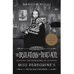 The Desolations of Devil's Acre: Miss Pere... - Ransom Riggs