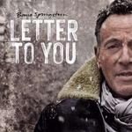 Letter to You - Bruce Springsteen & the E Street Band
