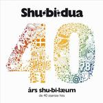 Shu-bi-dua - Shubidua 40 års Shu-bi-læum - CD