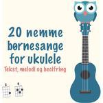 20 nemme børnesange for ukulele