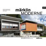 Marklin Moderne: From Architecture to Assembly Kit and... (Bog, Hardback)