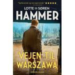 Vejen til Warszawa - Lotte Hammer - 9788771918144