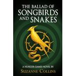 The Ballad of Songbirds and Snakes (A Hung... - Suzanne Collins
