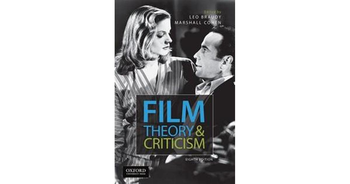 Film Theory And Criticism Introductory Readings Haftad 2016 Haftad Se Priser Nu