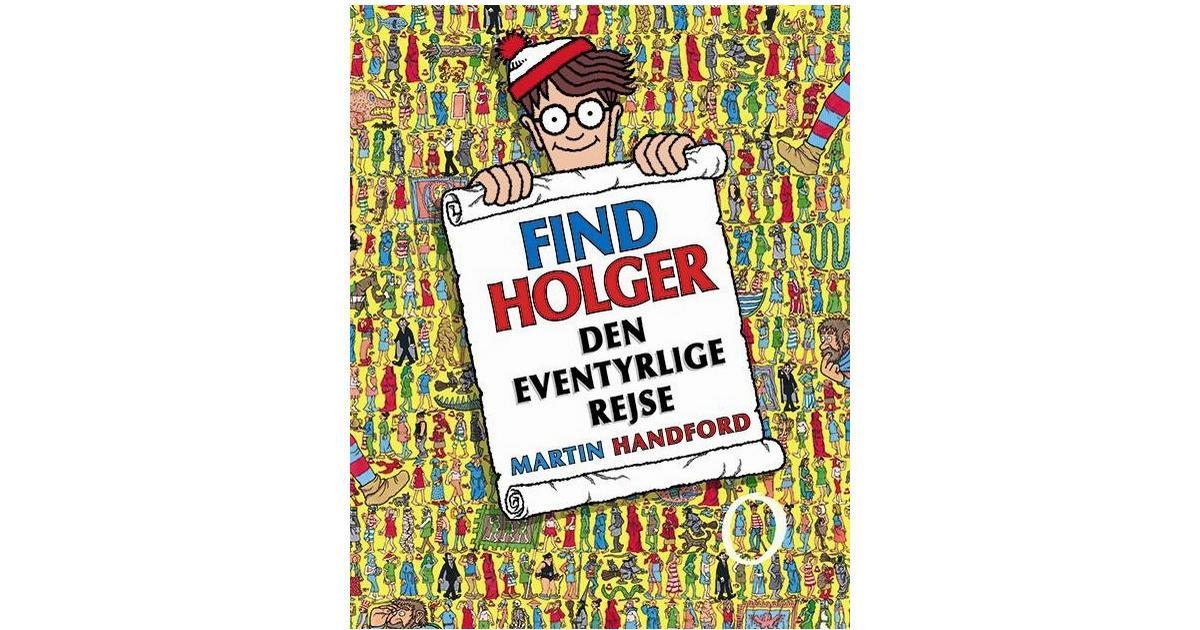 Find Holger den eventyrlige rejse, Hardback