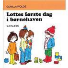 Lottes første dag i børnehaven, Hardback