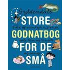 Gyldendals store godnatbog for de små, Hardback