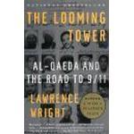 The Looming Tower: Al-Qaeda and the Road to 9/11 (Häftad, 2007), Häftad