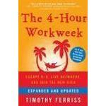 Hardback - Helbred, Familie & Livsstil Bøger The 4-Hour Workweek: Escape 9-5, Live Anywhere, and Join the New Rich (Inbunden, 2009), Inbunden, Inbunden
