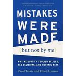 Mistakes Were Made (But Not by Me): Why We Justify Foolish Beliefs, Bad Decisions, and Hurtful Acts (Häftad, 2015), Häftad