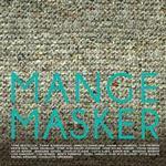 Mange Masker (Inbunden, 2013)
