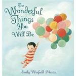 The Wonderful Things You Will Be (Inbunden, 2015), Inbunden