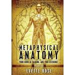 Metaphysical Anatomy: Your Body Is Talking, Are You Listening? (Häftad, 2013), Häftad