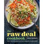 The Raw Deal Cookbook: Over 100 Truly Simple Plant-Based Recipes for the Real World (Häftad, 2016), Häftad