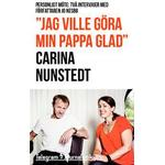 'Jag ville göra min pappa glad': Personligt möte: Två intervjuer med författaren Jo Nesbø (Häftad, 2014)